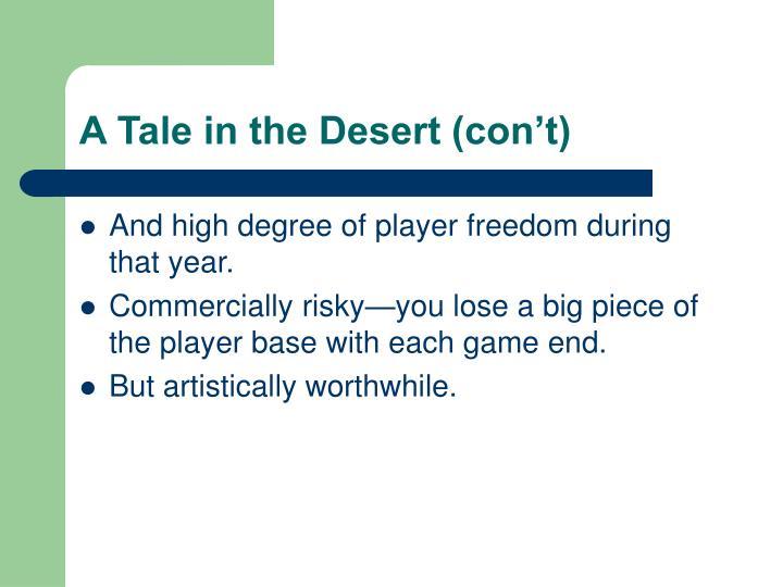A Tale in the Desert (con't)