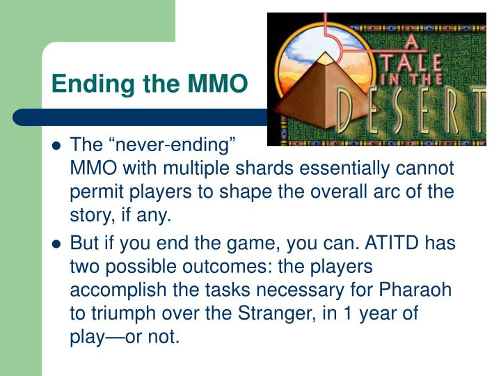 Ending the MMO