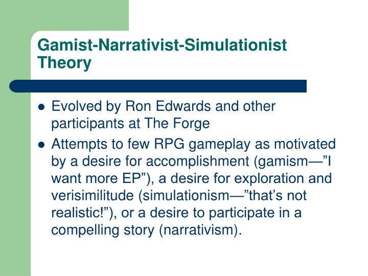 Gamist-Narrativist-Simulationist Theory