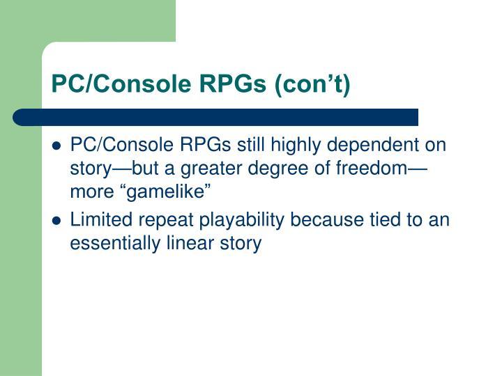 PC/Console RPGs (con't)