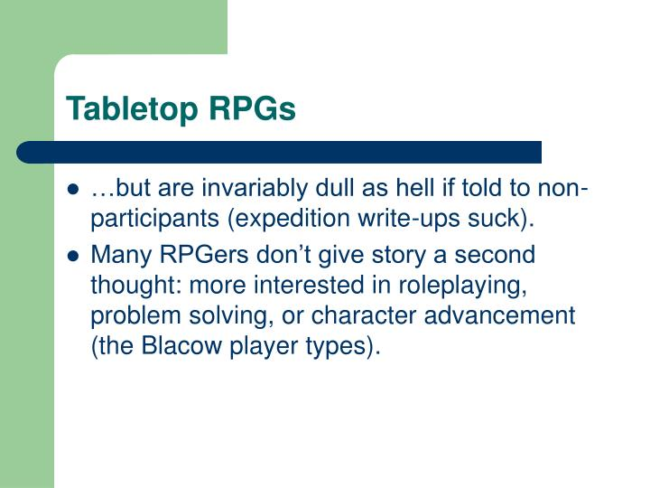 Tabletop RPGs