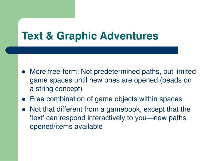 Text & Graphic Adventures