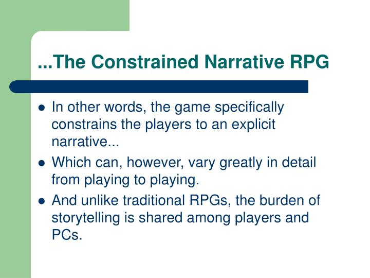 ...The Constrained Narrative RPG
