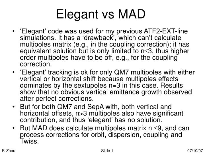 Elegant vs MAD