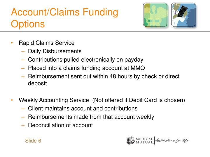 Account/Claims Funding Options