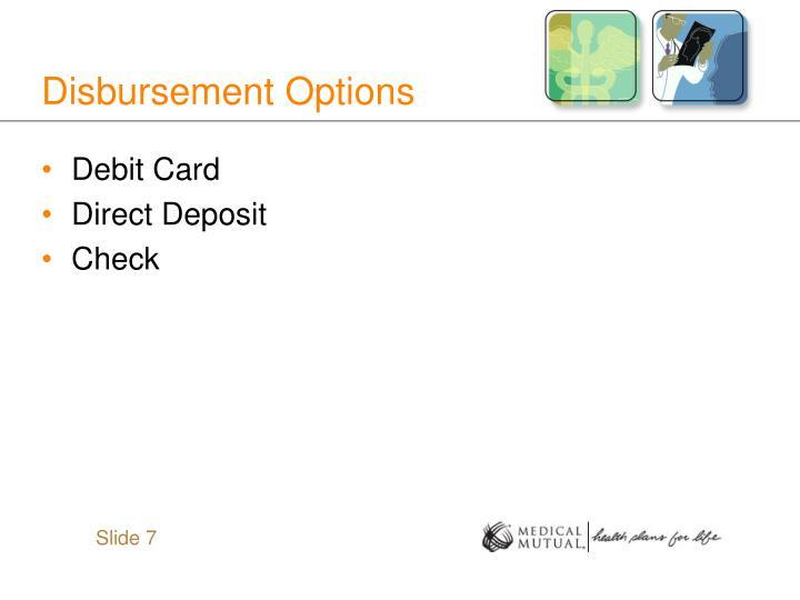 Disbursement Options