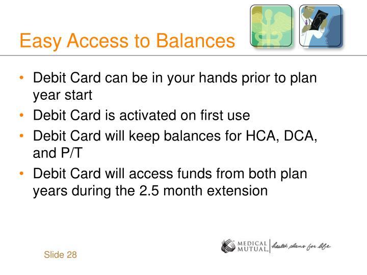Easy Access to Balances