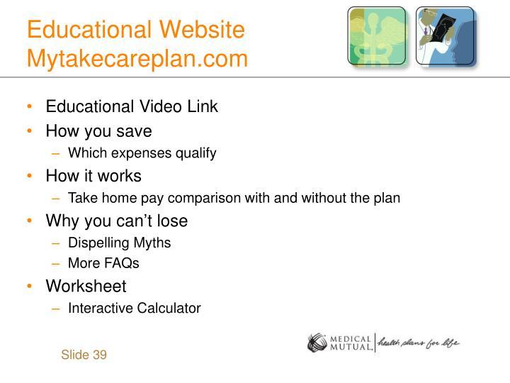 Educational Website Mytakecareplan.com