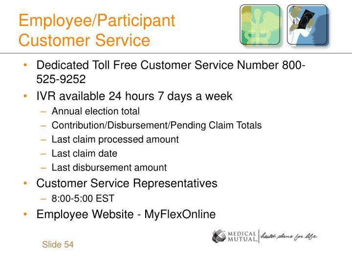 Employee/Participant Customer Service