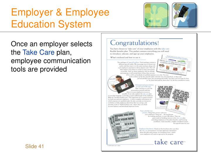 Employer & Employee Education System