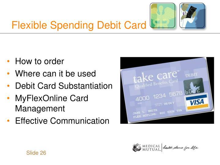 Flexible Spending Debit Card