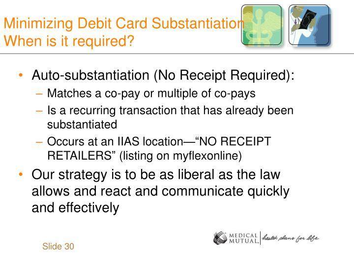 Minimizing Debit Card Substantiation