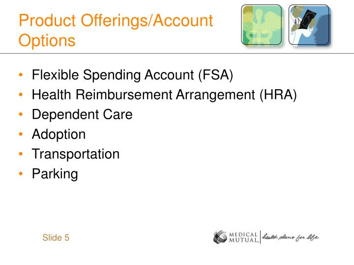 Product Offerings/Account Options