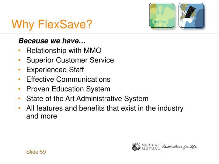 Why FlexSave?