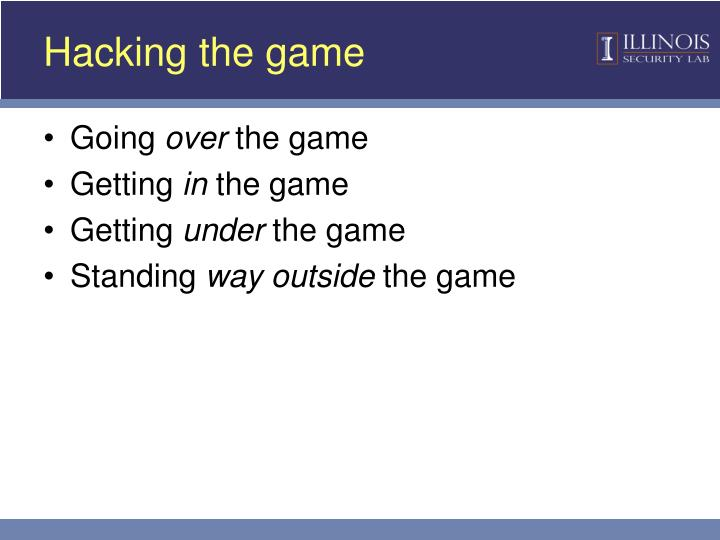 Hacking the game