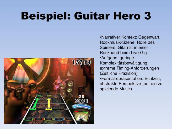 Beispiel: Guitar Hero 3