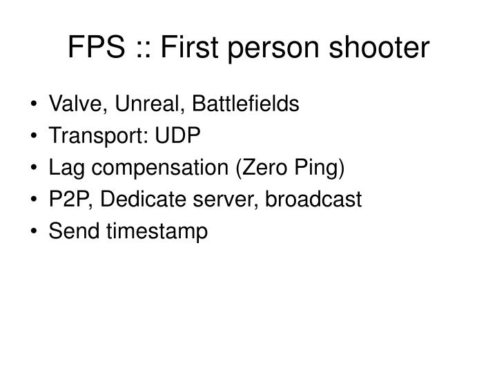 FPS :: First person shooter