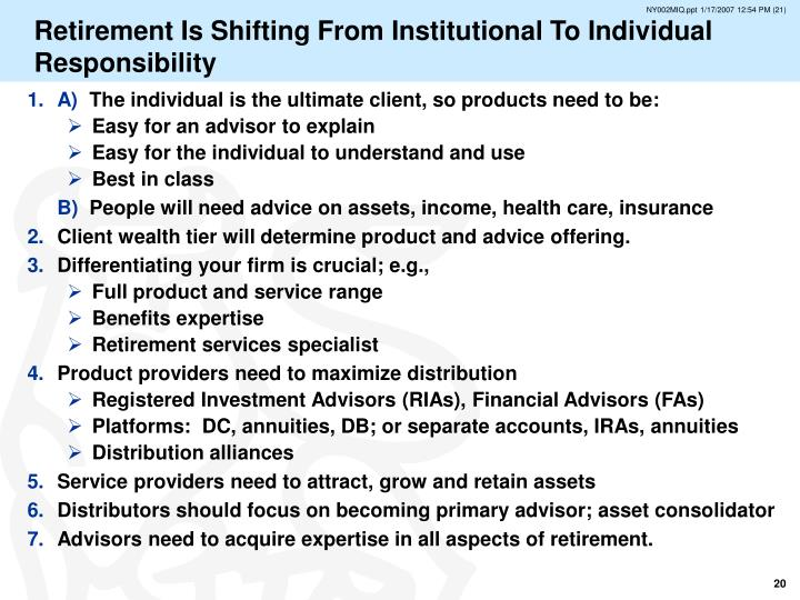 Retirement Is Shifting From Institutional To Individual Responsibility