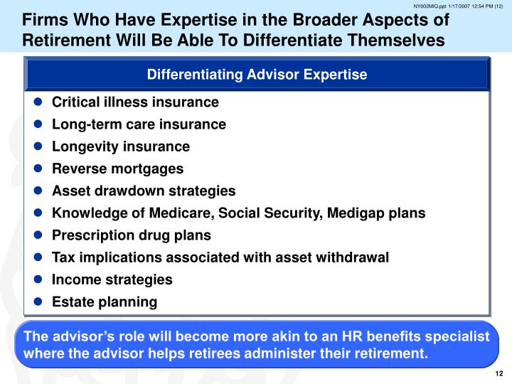 Firms Who Have Expertise in the Broader Aspects of Retirement Will Be Able To Differentiate Themselves