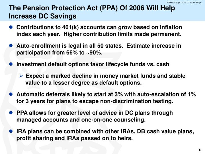 The Pension Protection Act (PPA) Of 2006 Will Help Increase DC Savings