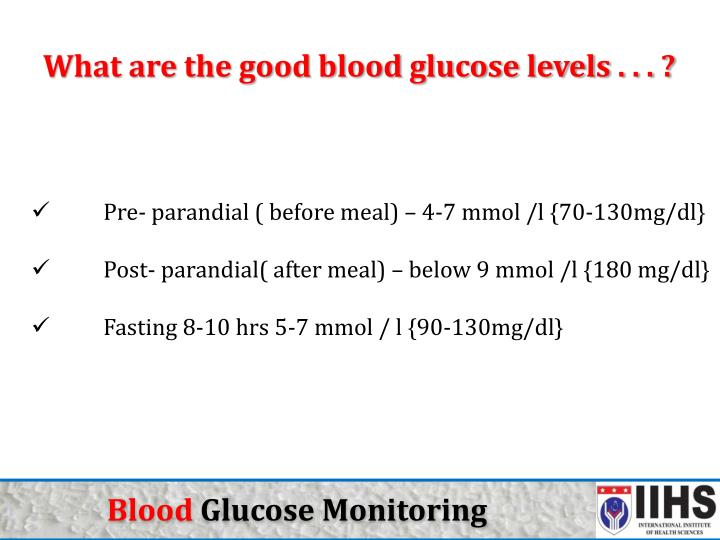 What are the good blood glucose levels . . . ?