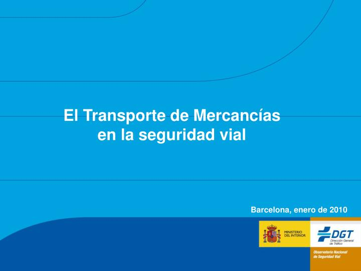 El transporte de mercanc as en la seguridad vial