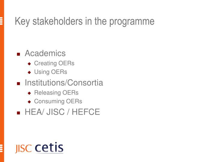 Key stakeholders in the programme