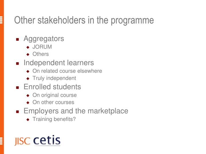 Other stakeholders in the programme