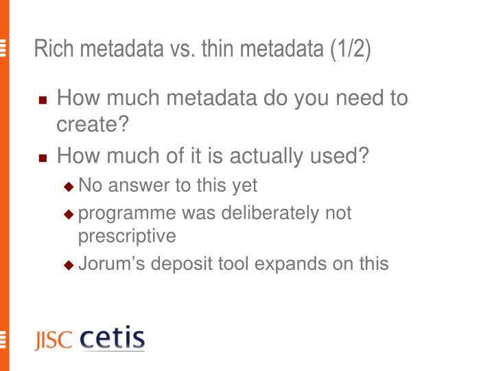 Rich metadata vs. thin metadata (1/2)