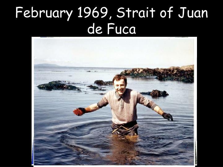February 1969, Strait of Juan de Fuca