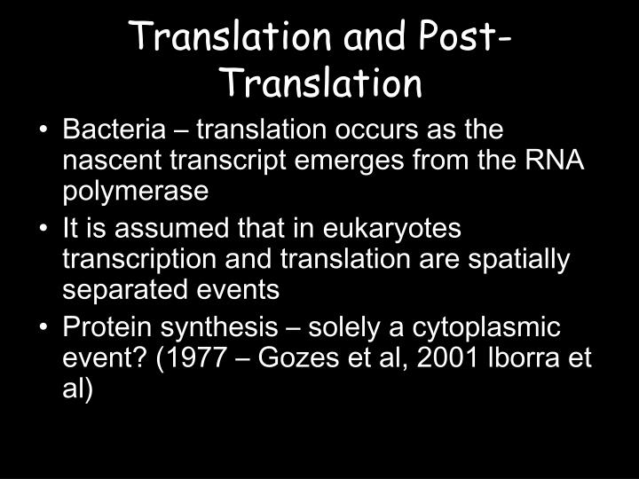 Translation and Post-Translation