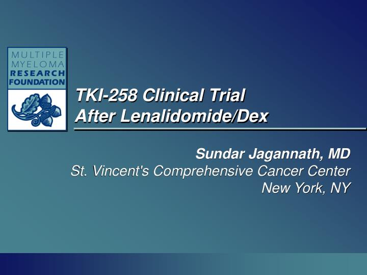 Tki 258 clinical trial after lenalidomide dex