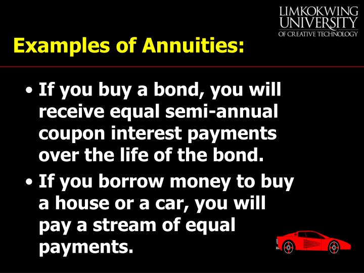 Examples of Annuities: