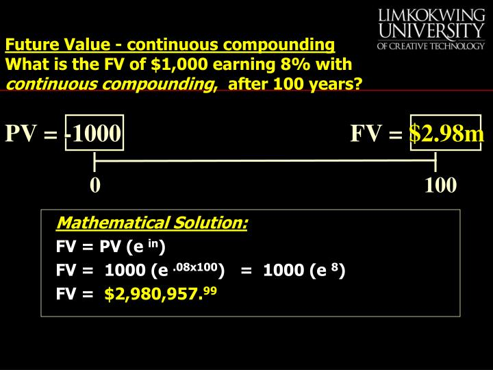 Future Value - continuous compounding