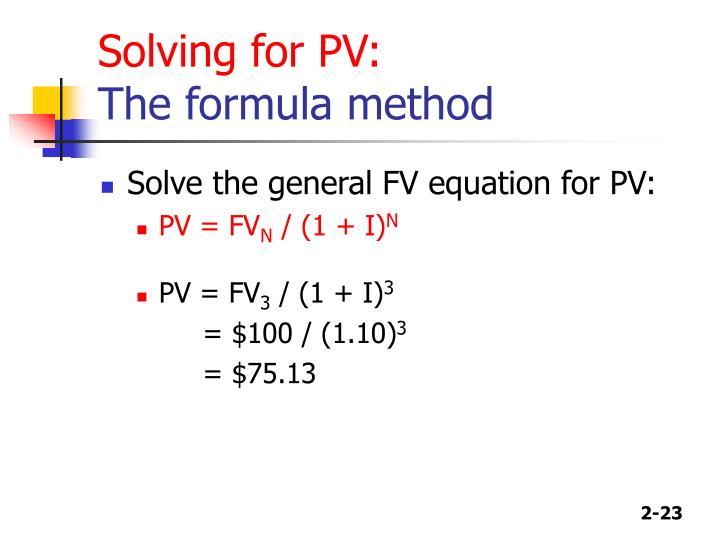 Solving for PV: