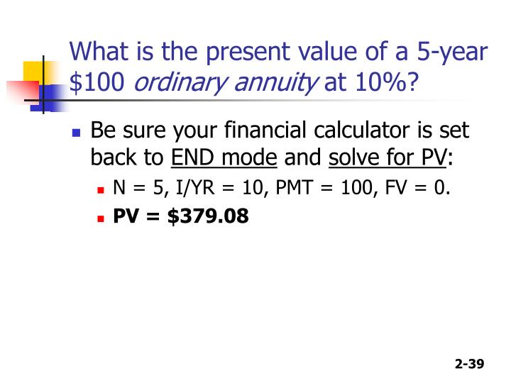 What is the present value of a 5-year $100