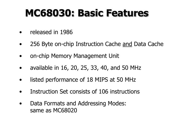 MC68030: Basic Features