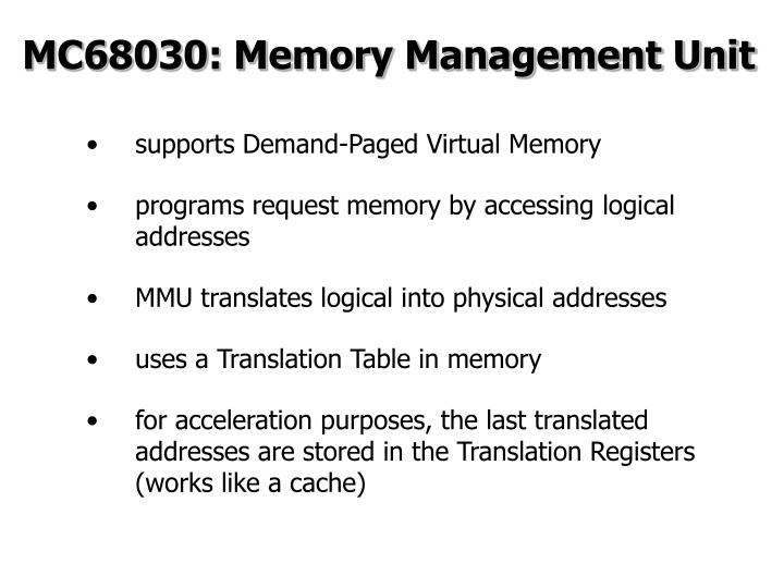 MC68030: Memory Management Unit