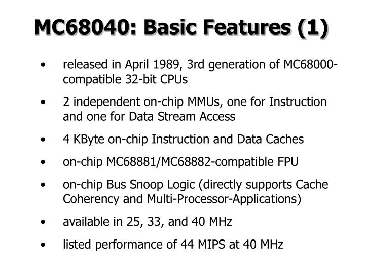 MC68040: Basic Features (1)