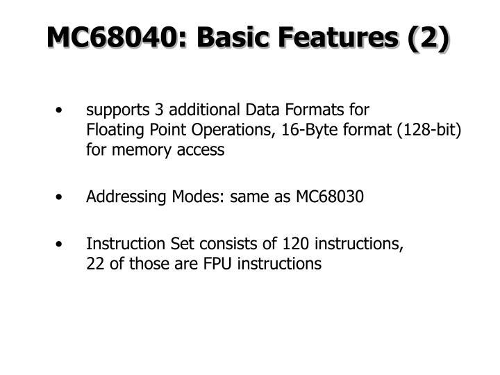 MC68040: Basic Features (2)