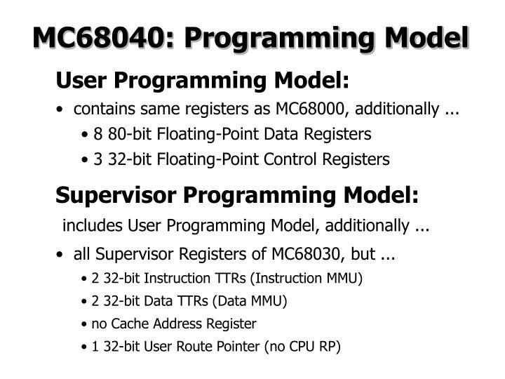 MC68040: Programming Model