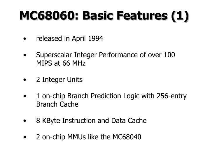 MC68060: Basic Features (1)