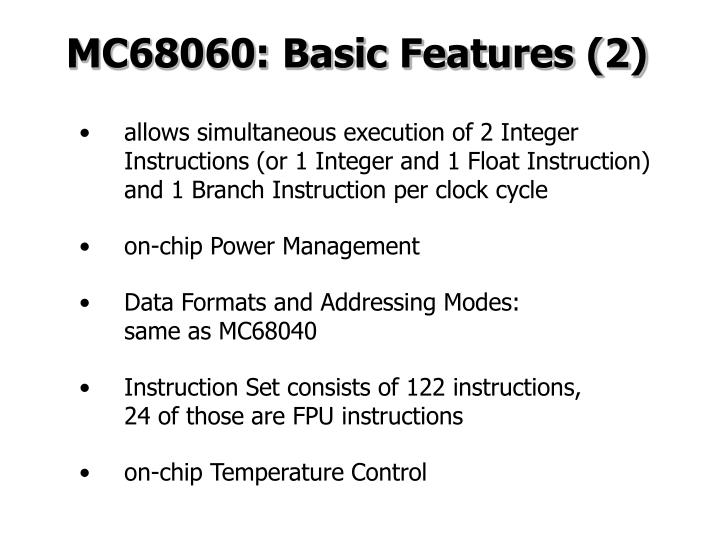 MC68060: Basic Features (2)