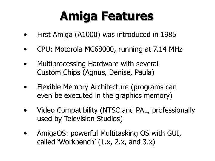 Amiga Features