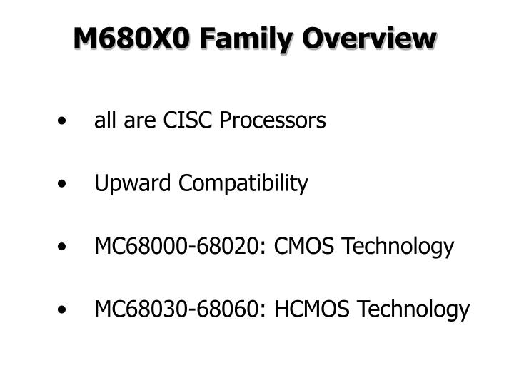 M680X0 Family Overview