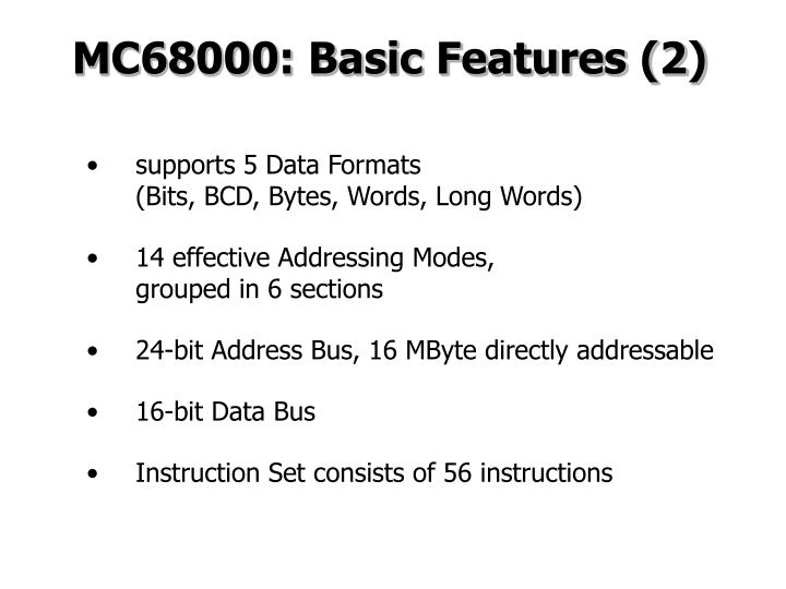 MC68000: Basic Features (2)