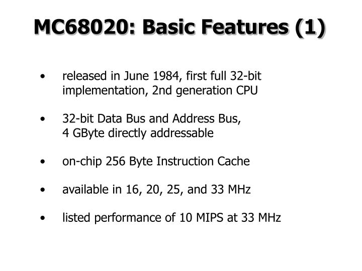 MC68020: Basic Features (1)