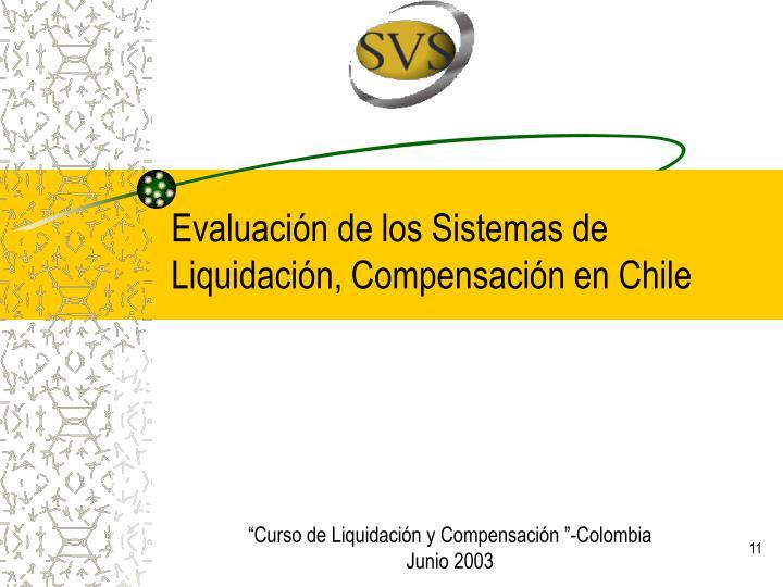 Evaluación de los Sistemas de Liquidación, Compensación en Chile