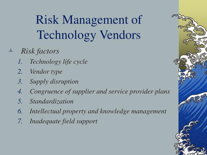 Risk Management of Technology Vendors
