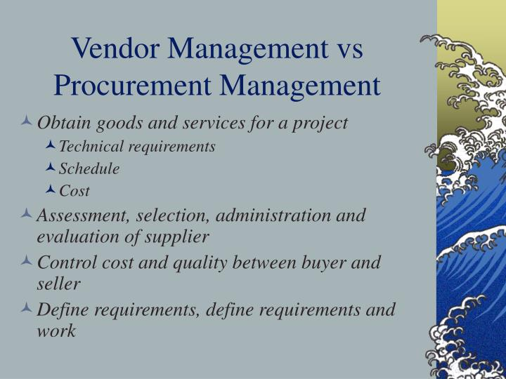 Vendor Management vs Procurement Management